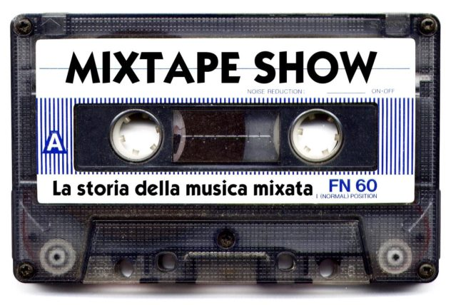 Mixtape show